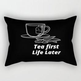 Tea Earl Grey Pun Tea First Life Later Rectangular Pillow