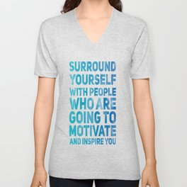 Surround Yourself Quote Blue Unisex V-Neck