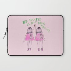 Her success is not your failure Laptop Sleeve
