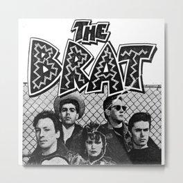 The Brat 'The Wolf'  Metal Print