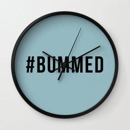 BUMMED Wall Clock