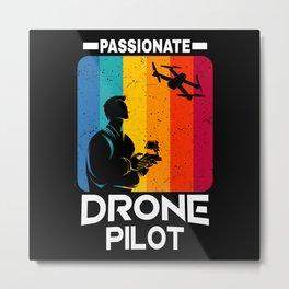 Passionate Drone Pilot vintage retro Drones Flyer Metal Print