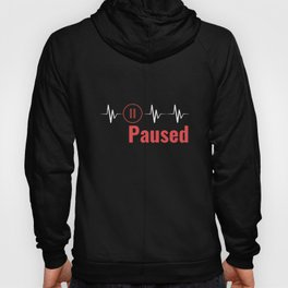 Paused | Heartbeat Break Design Hoody