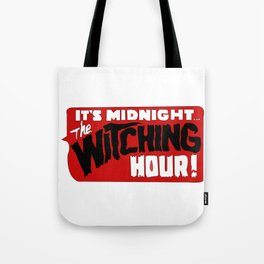 That time of night Tote Bag