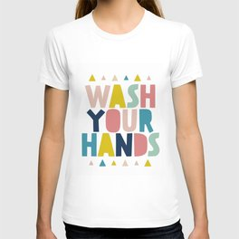 Wash your hand bathroom art T-Shirt