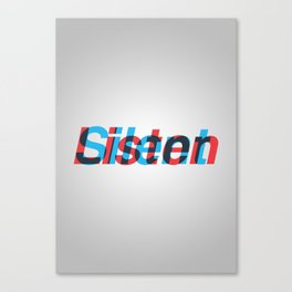 Listen/Silent Canvas Print
