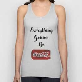 Everything gonna be Coca-Cola Unisex Tank Top