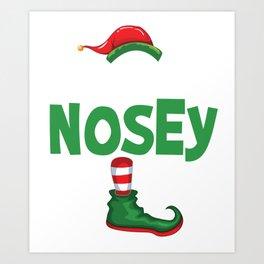 elf nosey Art Print