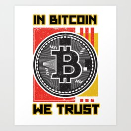 cool bitcoin t-shirt bitcoin investor gift Art Print