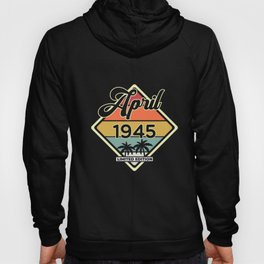Vintage April 75 Year 1945 75th Birthday Gift Hoody