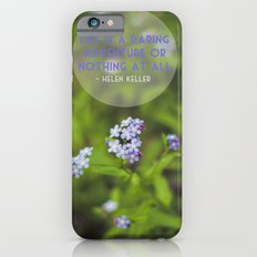 life is an adventure. iPhone 6s Slim Case