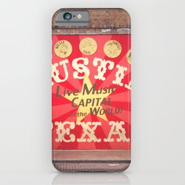 Live Music Capital of the World iPhone Case
