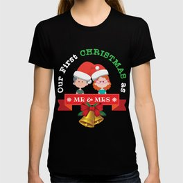 Our First Christmas As Mr and Mrs 2018  T-shirt