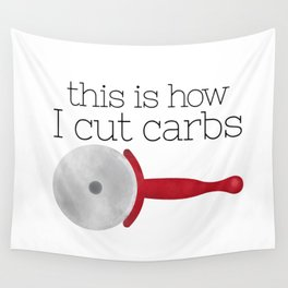 This Is How I Cut Carbs Wall Tapestry