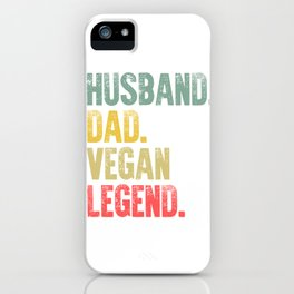 Funny Men Vintage T Shirt Husband Dad Vegan Legend Retro iPhone Case