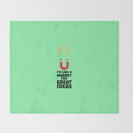 Great Idea Magnet T-Shirt for Women, Men and Kids Throw Blanket