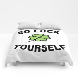 Go Luck Yourself Comforters