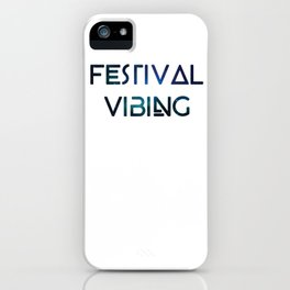 Festival Vibing iPhone Case