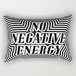 NO NEGATIVE ENERGY Rectangular Pillow