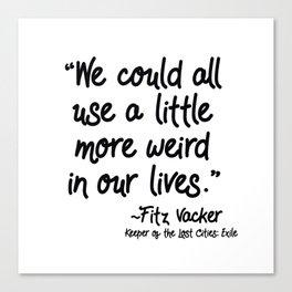 Fan-favorite Fitz Quote Canvas Print