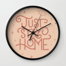 Just Stay Home Wall Clock