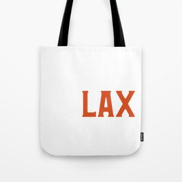 Funny ReLAX Bro Funny Lacrosse Pun Player & Coach Tote Bag