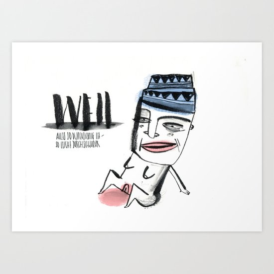 W E I L  Art Print