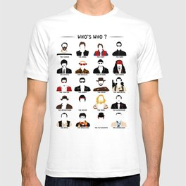 Who's who? T-shirt