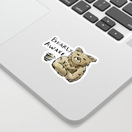 Bearly Awake Funny Pun Sticker