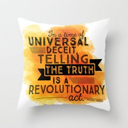 Revolutionary Act - quote design Throw Pillow