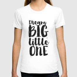 Follow Your Dreams Nursery Art Kdis Poster Dream Big Little One Printable Poster Nursery Decor Nurse T-shirt