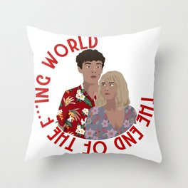 The ENd Of The F***ing World Throw Pillow