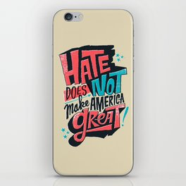 Hate Does Not Make America Great iPhone Skin