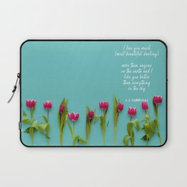I love you much most beautiful darling Laptop Sleeve