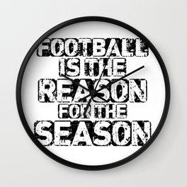 Football Is The Reason For The Season Wall Clock