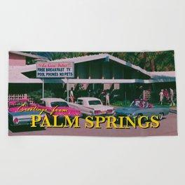 greetings from palm springs Beach Towel