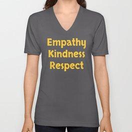 Empathy Kindness Respect graphic Unisex V-Neck