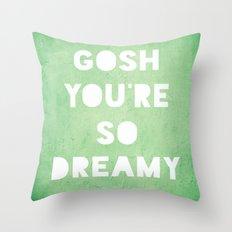 Gosh (Dreamy) Throw Pillow
