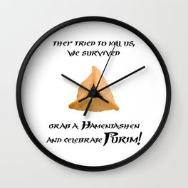 Purim Hamentaschen Spacial - They Tried to kill us, we survived Wall Clock