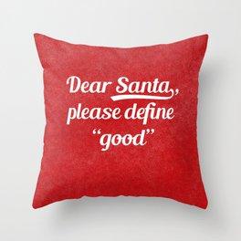 Dear Santa... Throw Pillow