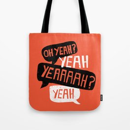 The Courage Of Your Convictions Tote Bag
