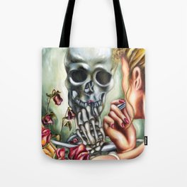 Here today, gone tomorrow Tote Bag