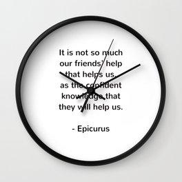 Epicurus - words of wisdom on friendship Wall Clock