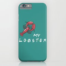 My Lobster - Friends TV Show iPhone 6 Slim Case