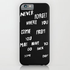 NEVERFORGET iPhone 6s Slim Case