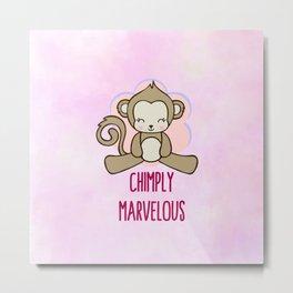 Chimply Marvelous Cute Monkey Pun Metal Print