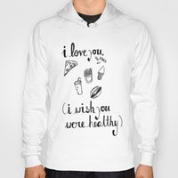 health Hoodies featuring Health Problems by Handwritten