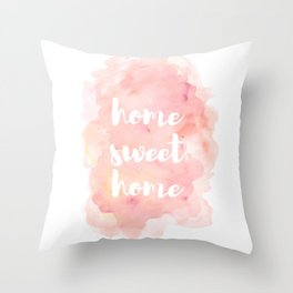 'Home Sweet Home' Typography Pinks Watercolour Throw Pillow