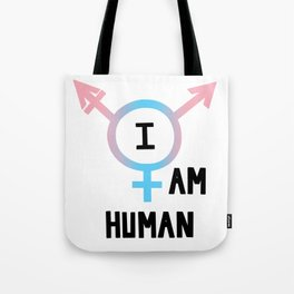 I Am Human Tote Bag