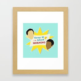 Community Troy & Abed in the Morning Framed Art Print